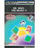 Audio Tape - Doctor Who: The Music II